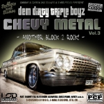 DIRTY TRIPLE - Chevy Metal 3 [Mixtape]
