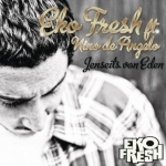 EKO FRESH - Jenseits von Eden feat. Nino de Angelo [Single]